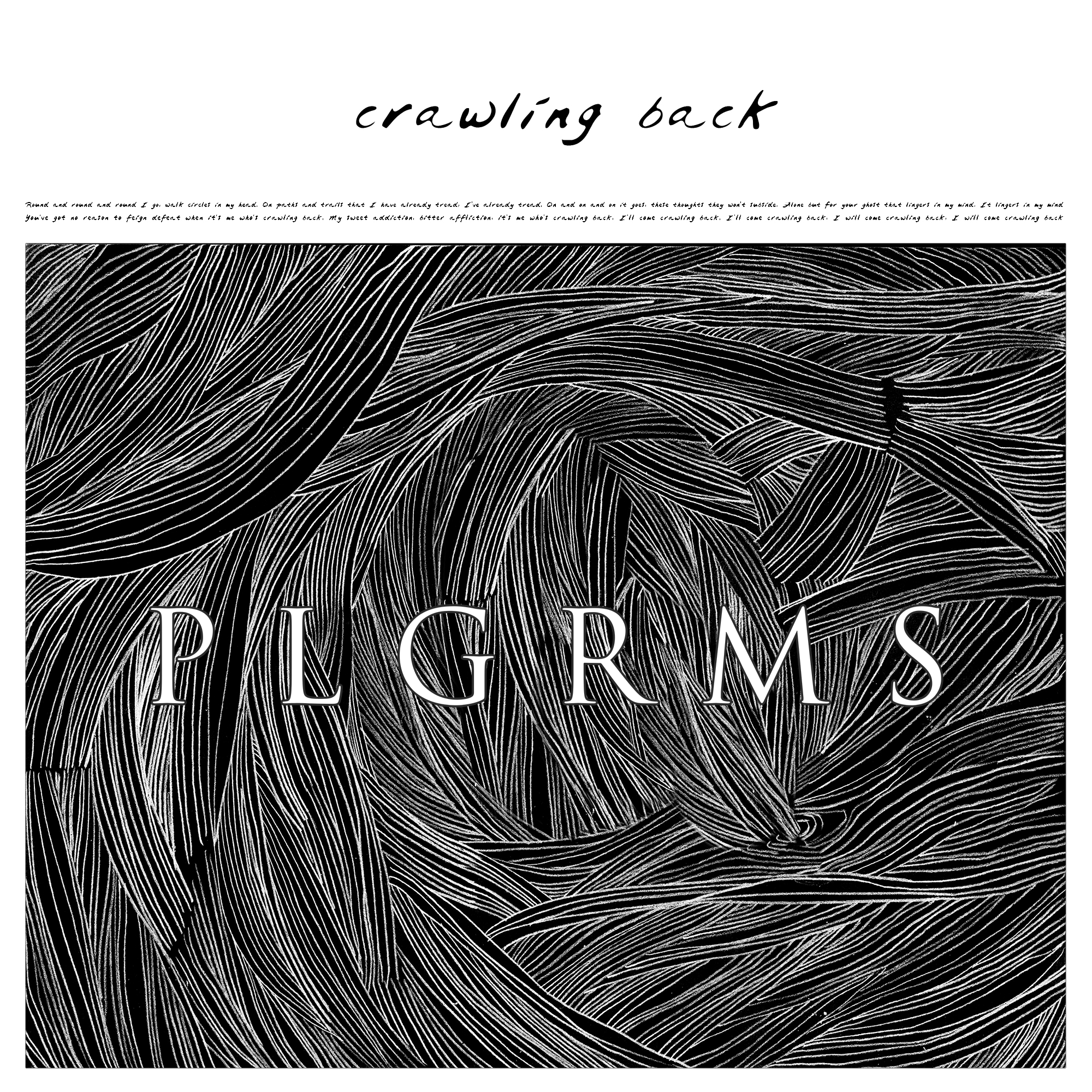 PLGRMS - Crawling Back