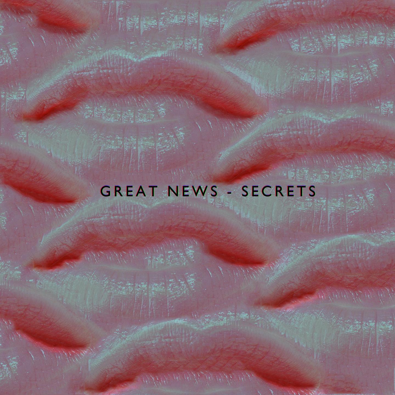 Great News - Secrets