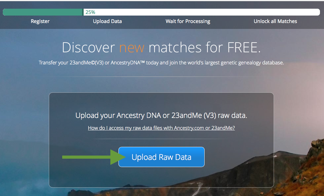 How to Transfer your DNA test results to FTDNA for FREE