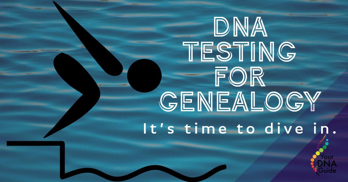 Get started dna testing for genealogy beginner.jpg