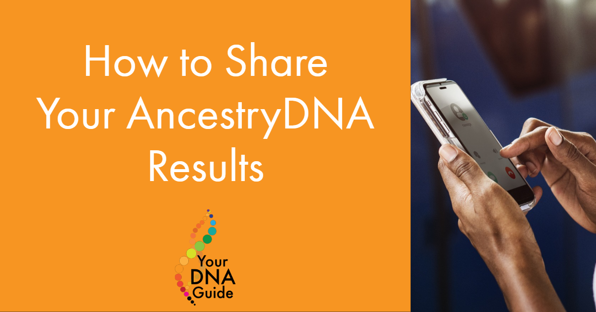 How to share AncestryDNA results (1).png