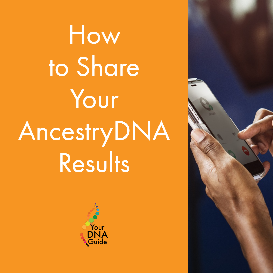 How to share AncestryDNA results 11.png