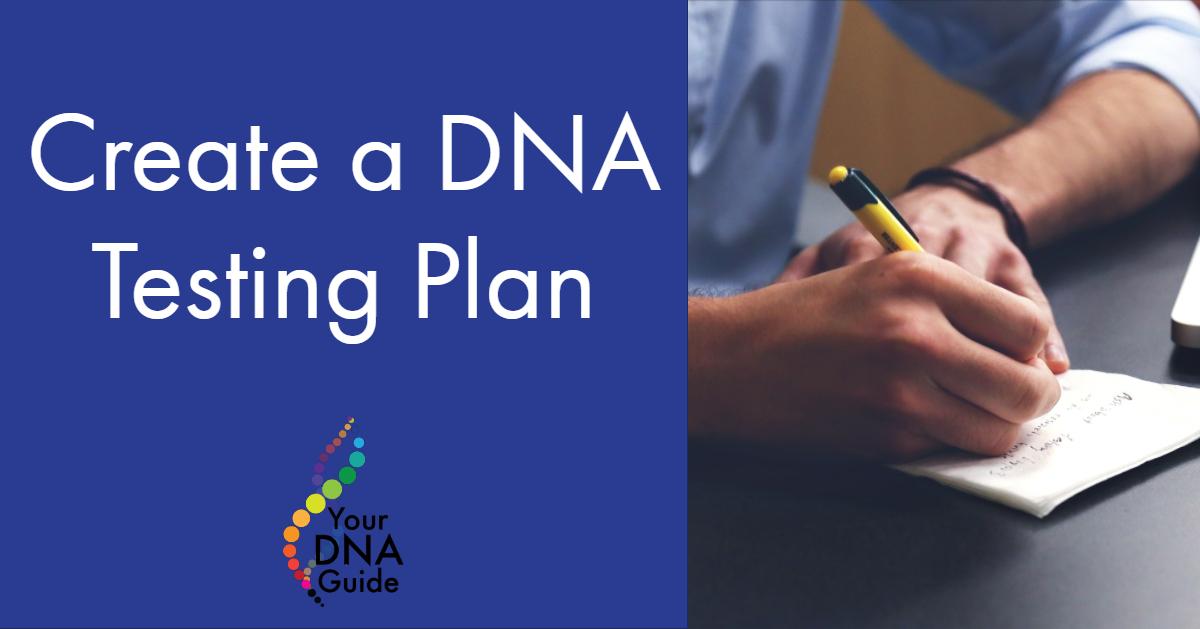 Create DNA testing plan.jpg