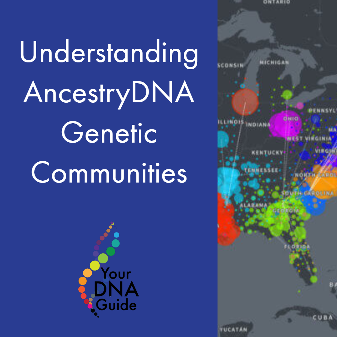 AncestryDNA's Genetic Communities