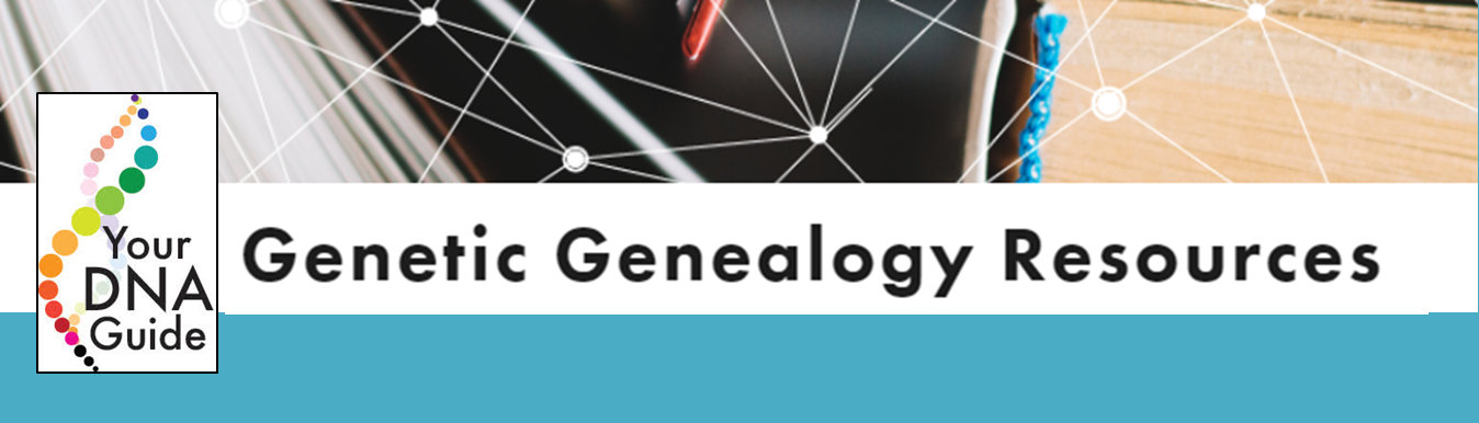Your DNA Guide Genetic Genealogy Resources page.png