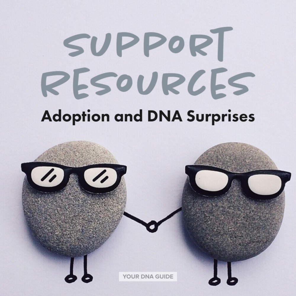 Support Resources Adoptees NPE DNA Surprises 11 (1).png
