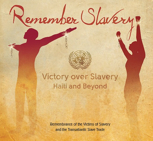 March 25th is the  International Day of Remembrance  for the Victims of Slavery and the Transatlantic Slave Trade