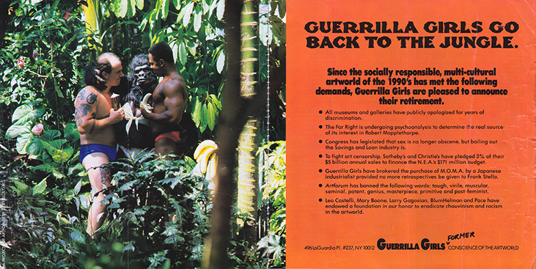 GUERRILLA GIRLS GO BACK TO THE JUNGLE.