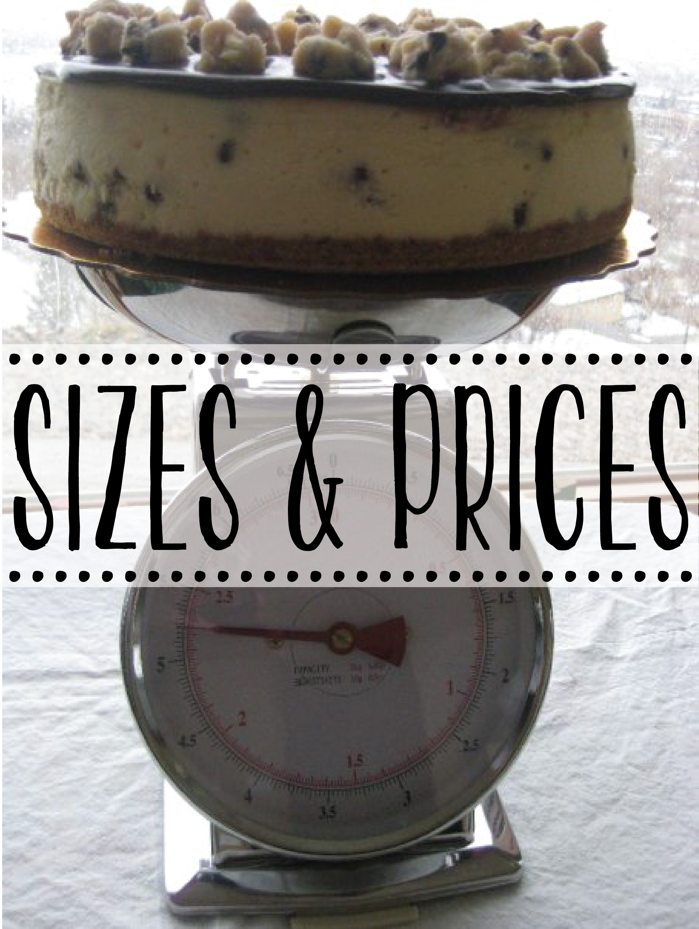 cheesecake sizes & prices.jpg