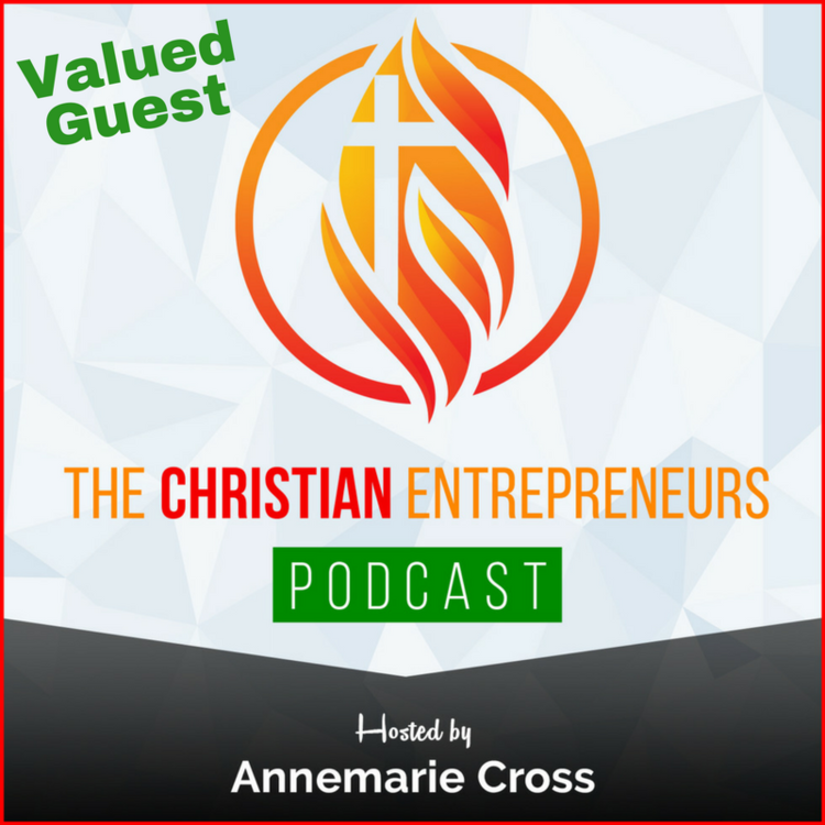 THE + CHRISTIAN + ENTREPRENEURS + PODCAST.png