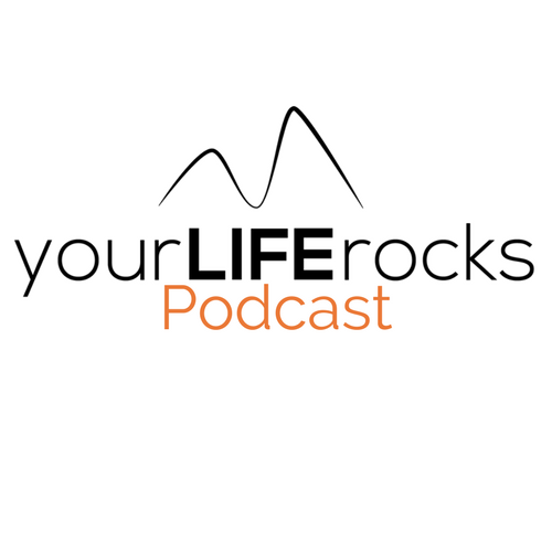 Your + Life + Rocks + Podcast + Logo.png