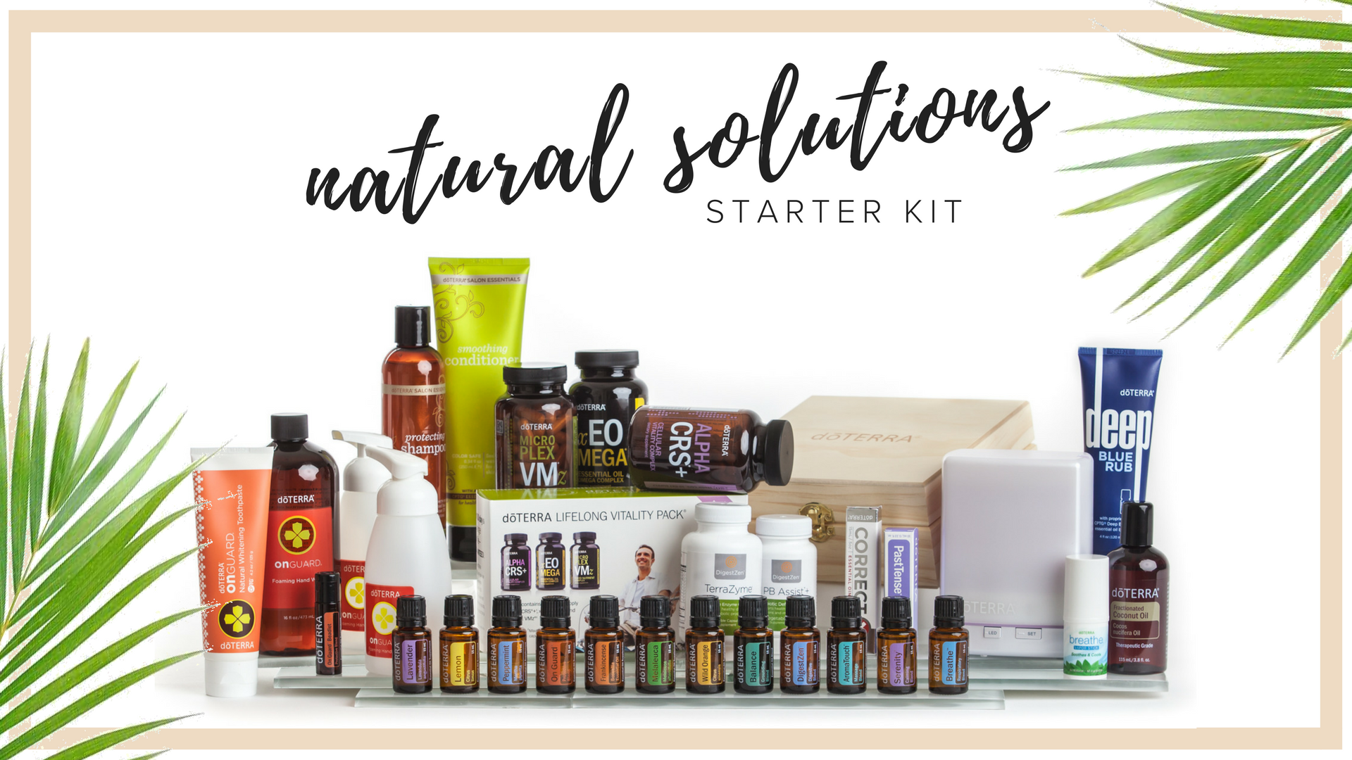 NATURAL SOLUTIONS KIT   This is by far my most popular kit, and the one i would have started with had it been available! This kit was put together specifically to help families who are ready to make the transition to a natural lifestyle and are ready to start uleveling  lots of different areas in their life. For example, you'll receive a lot of the mood oils, the foundational oils for immune system support, past tense oil for relieving tension, the Clary Calm to support women and balancing their beautiful hormones, correctX, Lifelong Vitality Pack, an 8 hour diffuser, my fave OnGuard products like foaming hand wash and toothpaste, fractionated coconut oil for diluting for sensitive skin and children, TerraZyme and pb assist for gut health, our sulfate free shampoo and conditioner, everyone's fave deep blue rub, plus a beautiful wooden storage box for your oils.  Retail Cost $733. Wholesale Kit Price $500. $233 in Savings plus you're eligible to receive an additional $100 in product credits when you place your 100 pv Loyalty Rewards order the following month and you jump on the Fast track at 15% rebate on loyalty orders.  all new memberships include Exclusive aila love welcome gifts, a personal consultation with maile, ongoing education opportunities & a support community.