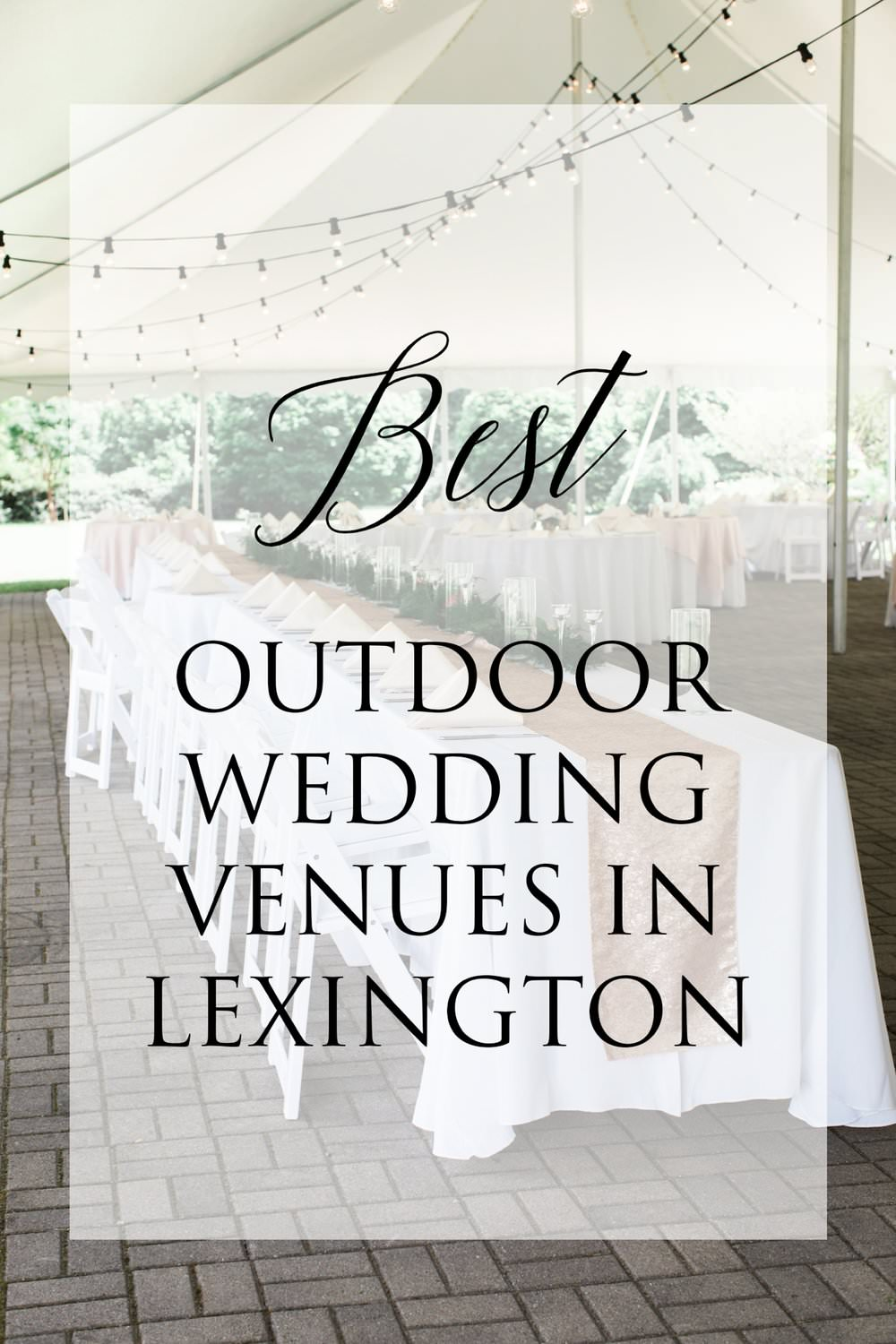Lexington Wedding Venues Outdoors - Whether you're shopping for a venue or you've just started the planning process, be sure to take a look at some of our favorite outdoor wedding venues in Lexington Ky that are sure to give you the pre-wedding butterflies...read more