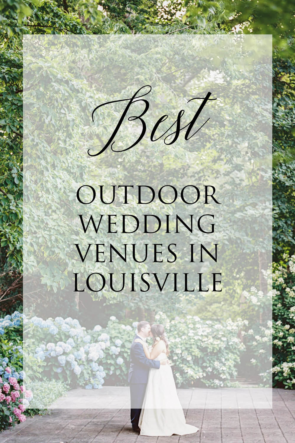 Louisville Wedding Venues Outdoors - If you're in the early stages of planning an outdoor wedding, we highly recommend taking a look at some of the prettiest outdoor wedding venues in Louisville Ky...read more
