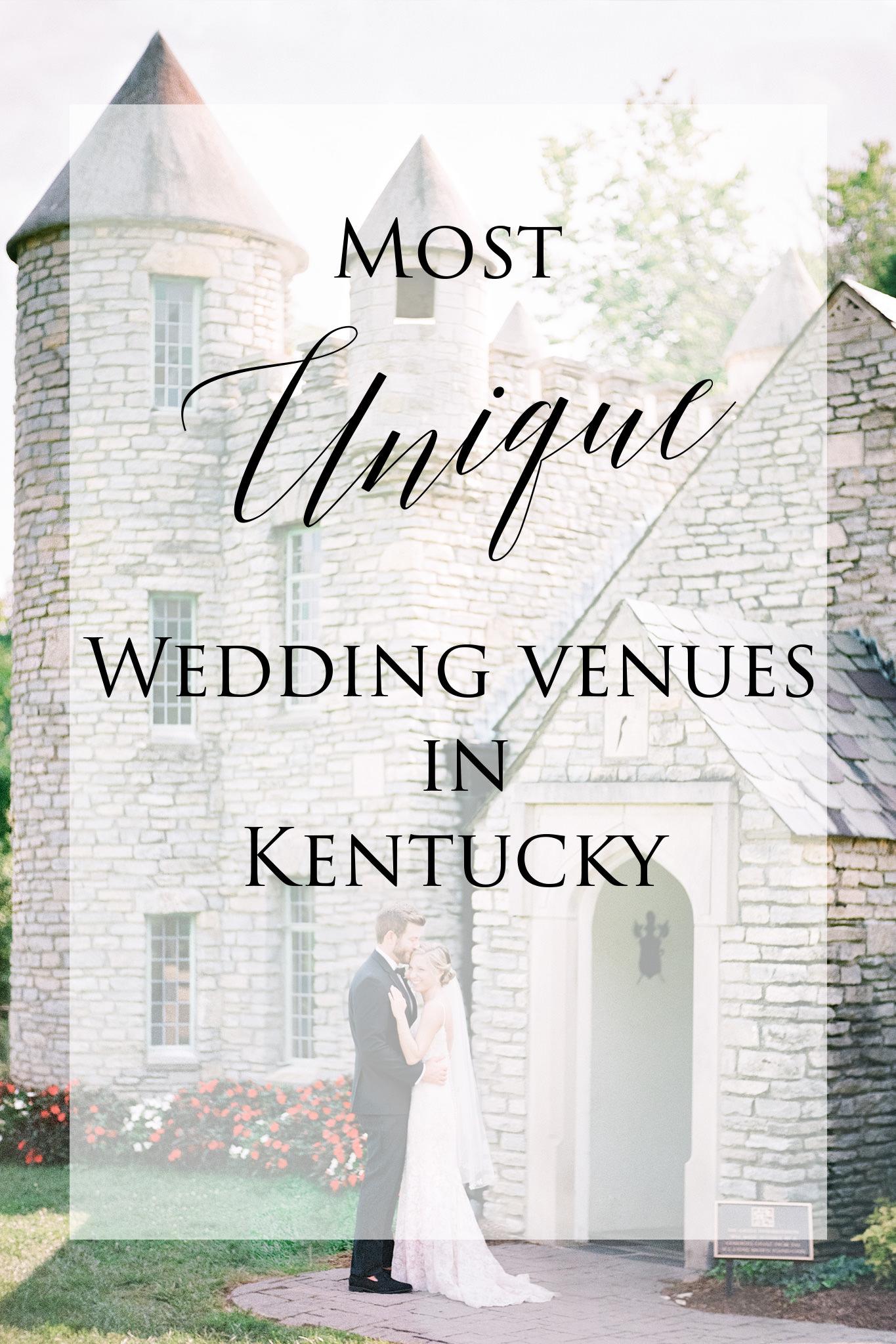 Most Unique Wedding Venues In Kentucky
