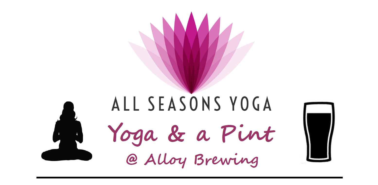 Tickets via:   https://www.allseasonsyoga.org/bru-house-yoga
