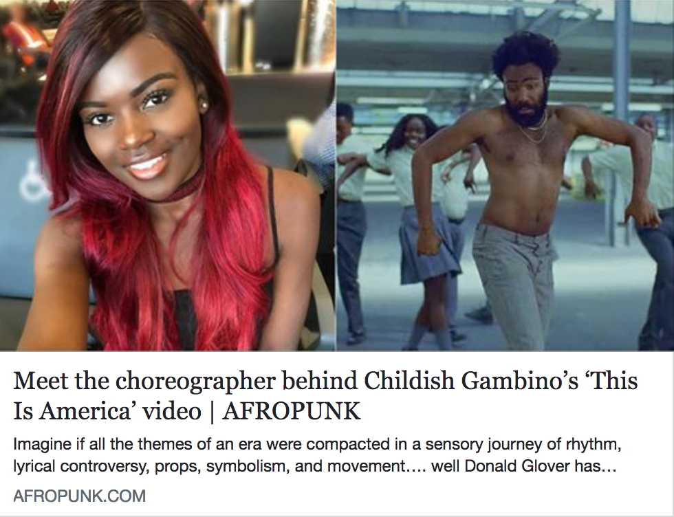 Link: http://afropunk.com/2018/05/meet-the-choreographer-behind-childish-gambinos-this-is-america-video/