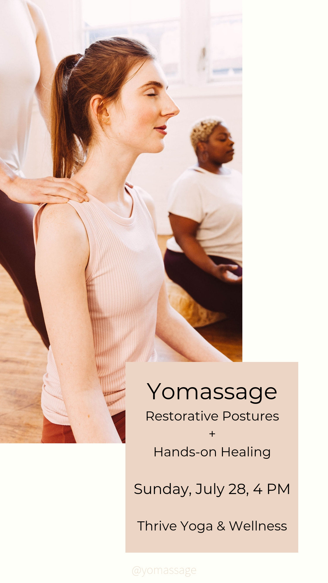 Yomassage Restorative Posture + Hands-on Healing Sunday, July 28, 4 PM Thrive Yoga & Wellness[5688].png