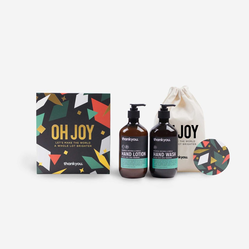 """OH JOY"" - THE DUO $25   This life-changing Christmas gift set includes:  1 x Botanical Patchouli & Vanilla Hand Wash (500ml) 1 x Botanical Patchouli & Vanilla Hand Lotion (500ml) 1 x Limited Edition ""Oh Joy"" Calico Bag"
