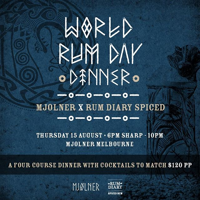 With August only days away we are happy to announce one of the events we have planned for World Rum Day. A spiced rum fueled Valhalla fest @mjolneraustralia Melbourne. Join us as we match 4 cocktails to a 4 course feast, tell Nordic tales, and have fun with both Scandanavian spices paired with our entire range of Rum Diary Spiced Rums.