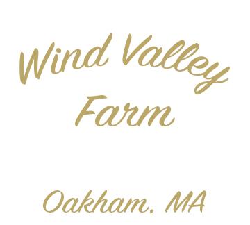 Wind Valley Farm in Oakham, MA