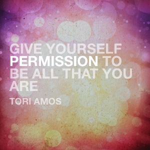 Give yourself permission to be all that you are as a singer!