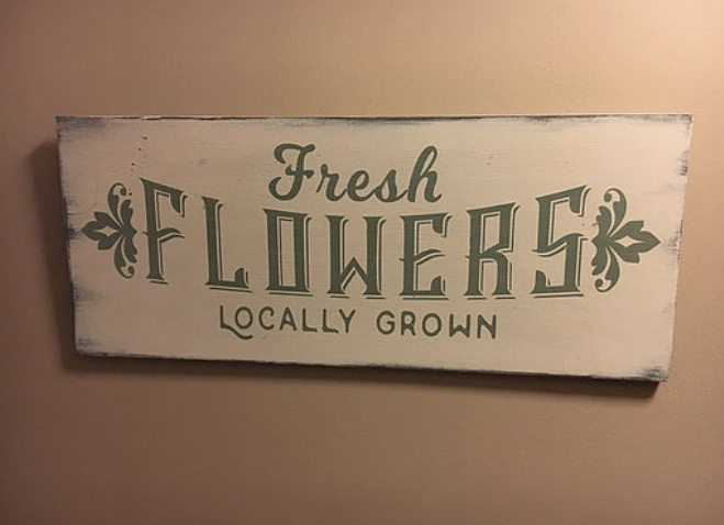 "Fresh Flowers Sign - $30 24"" x 10"""