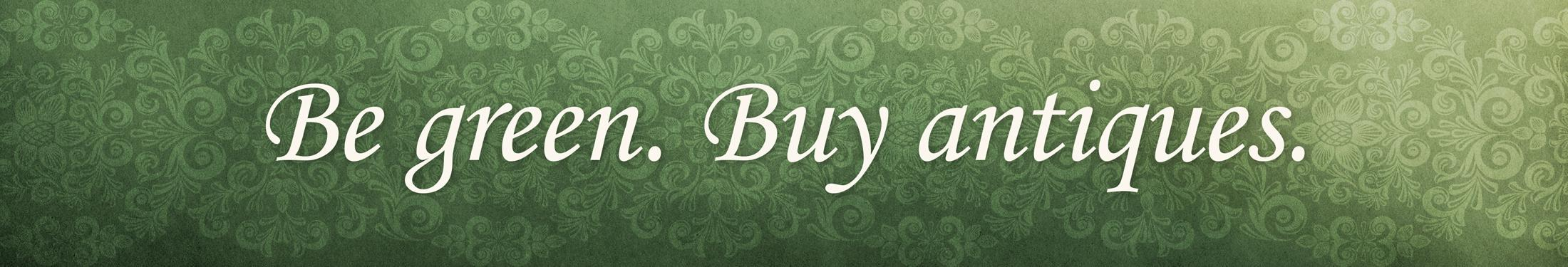 be-green-buy-antiques-banner
