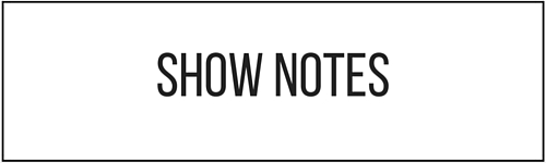 Podcast-Show-Notes