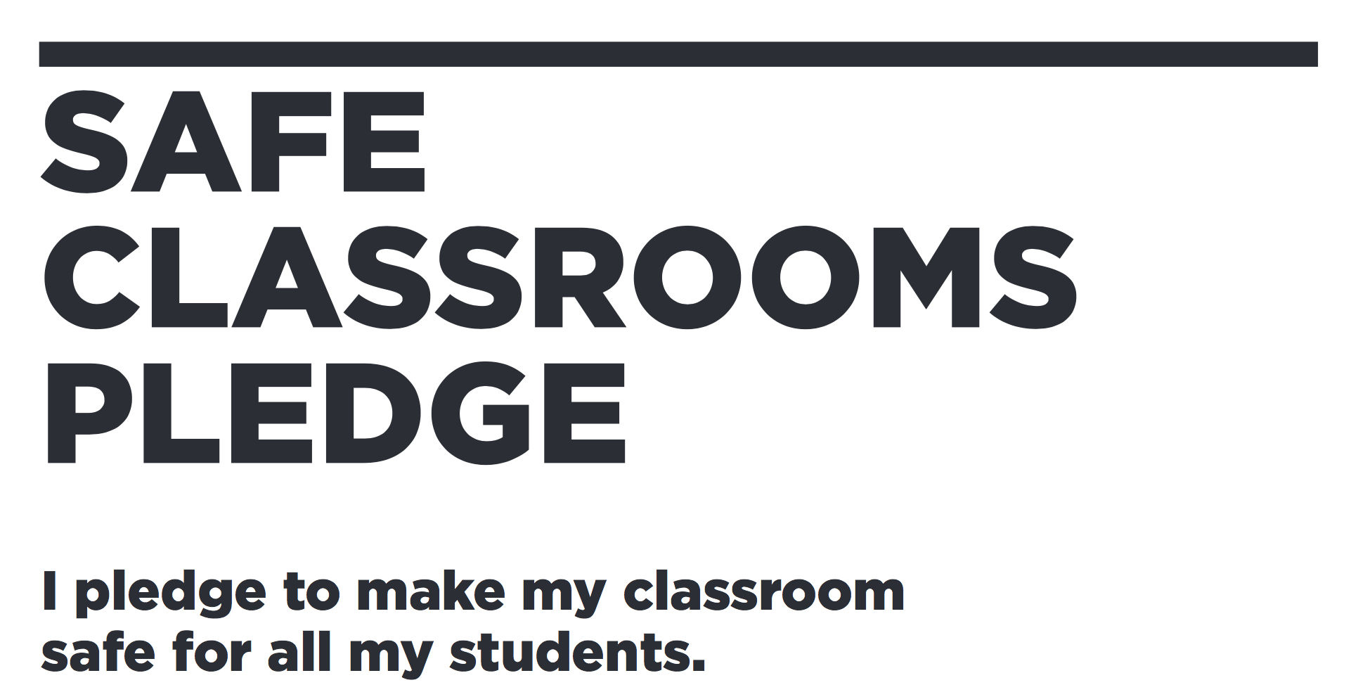 Teachers: Pledge to Protect Your Students - Teachers! Take the ACLU and DoSomething Safe Classrooms Pledge which supports a positive school climate where everyone can feel physically, emotionally, and socially safe. And encourage your colleagues to do the same!