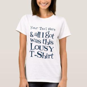 lousy tshirt.jpg