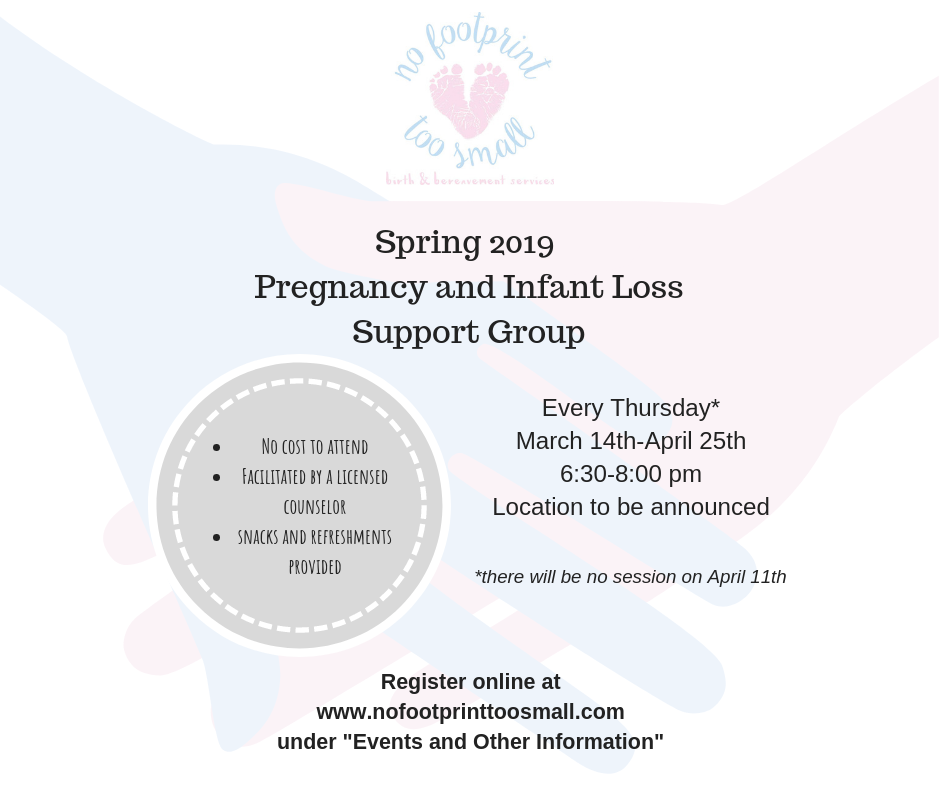 Spring 2019 Pregnancy and Infant Loss Support Group (1).png