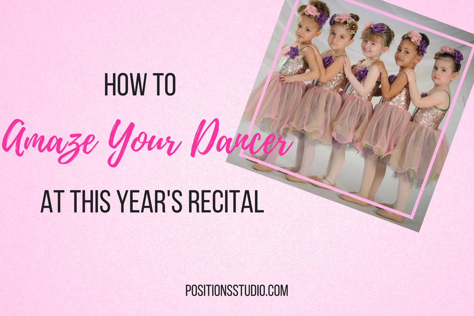 How to AMAZE your dancer this recital!.png