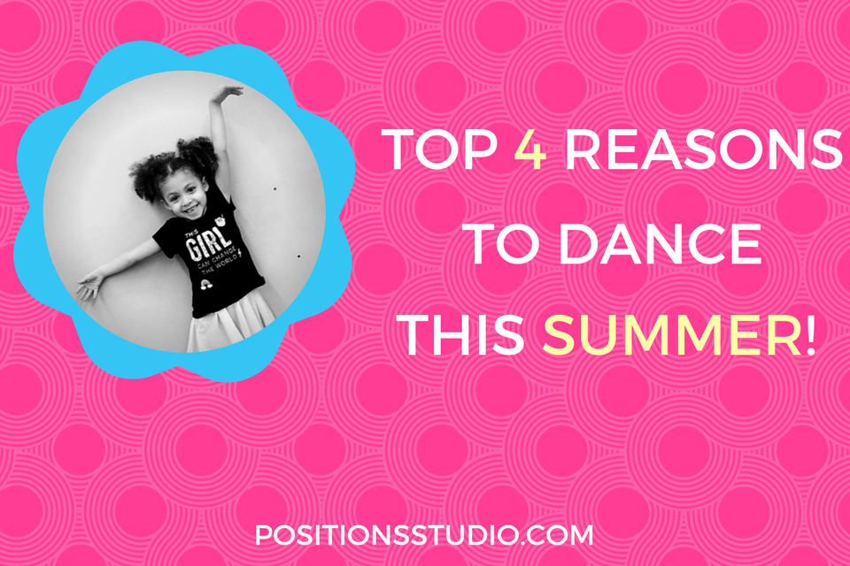 Top 4 Reasons to dance at Positions Dance Studio in Babylon, NY