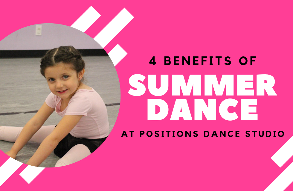 88f78b28e0bbf 4 Benefits of Summer Dance.png