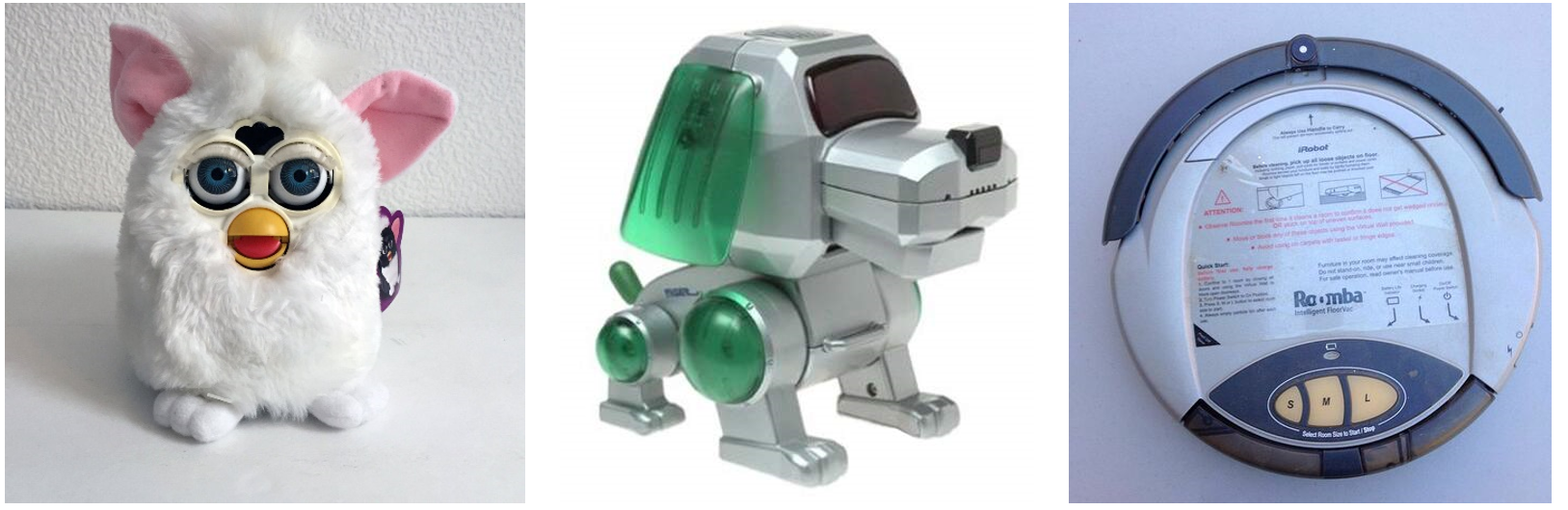 From left to right: Furby, Robo-chi Pet dog, Roomba  Source:  Etsy ,  The Old Robot Dogs ,  Pinterest