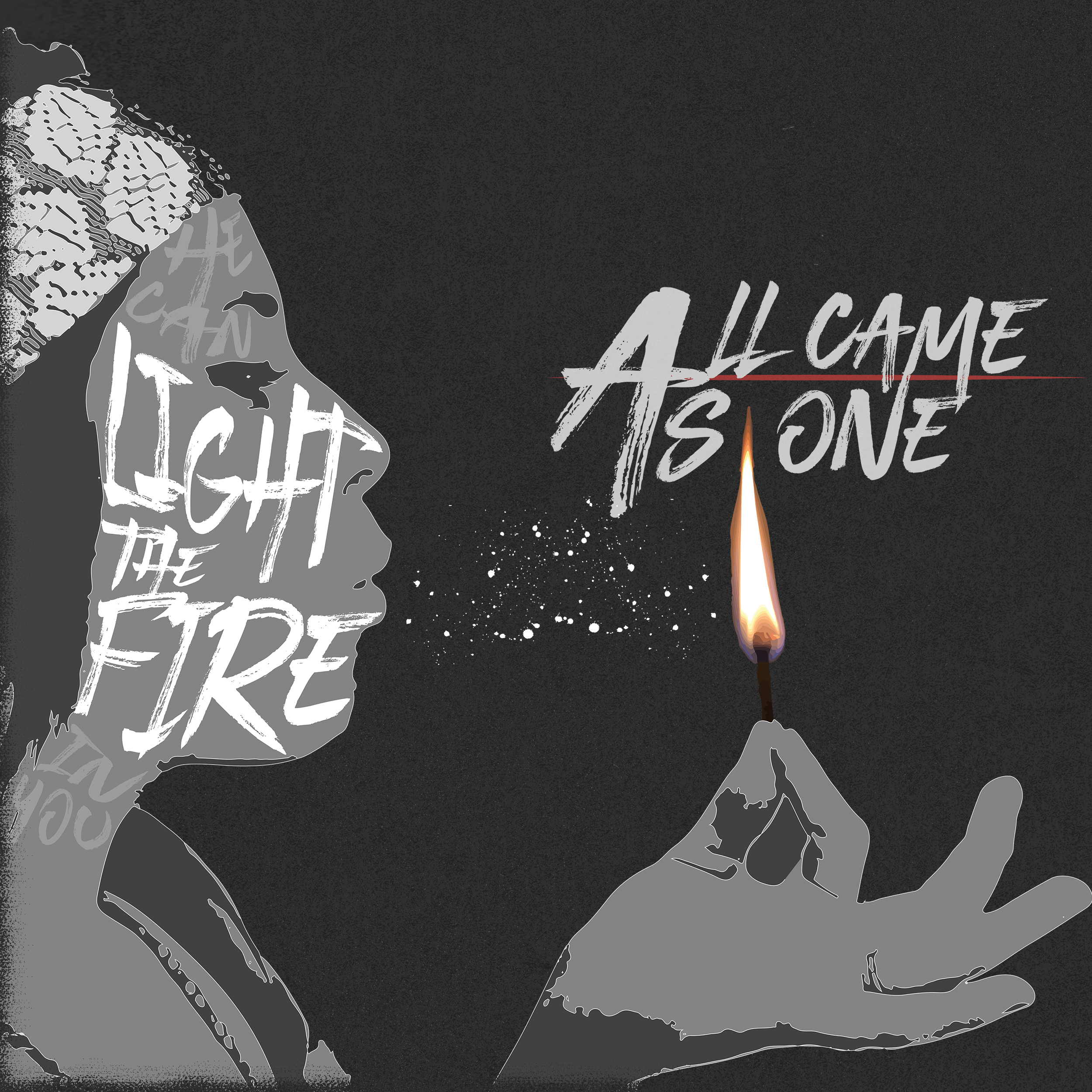 All Came As One -