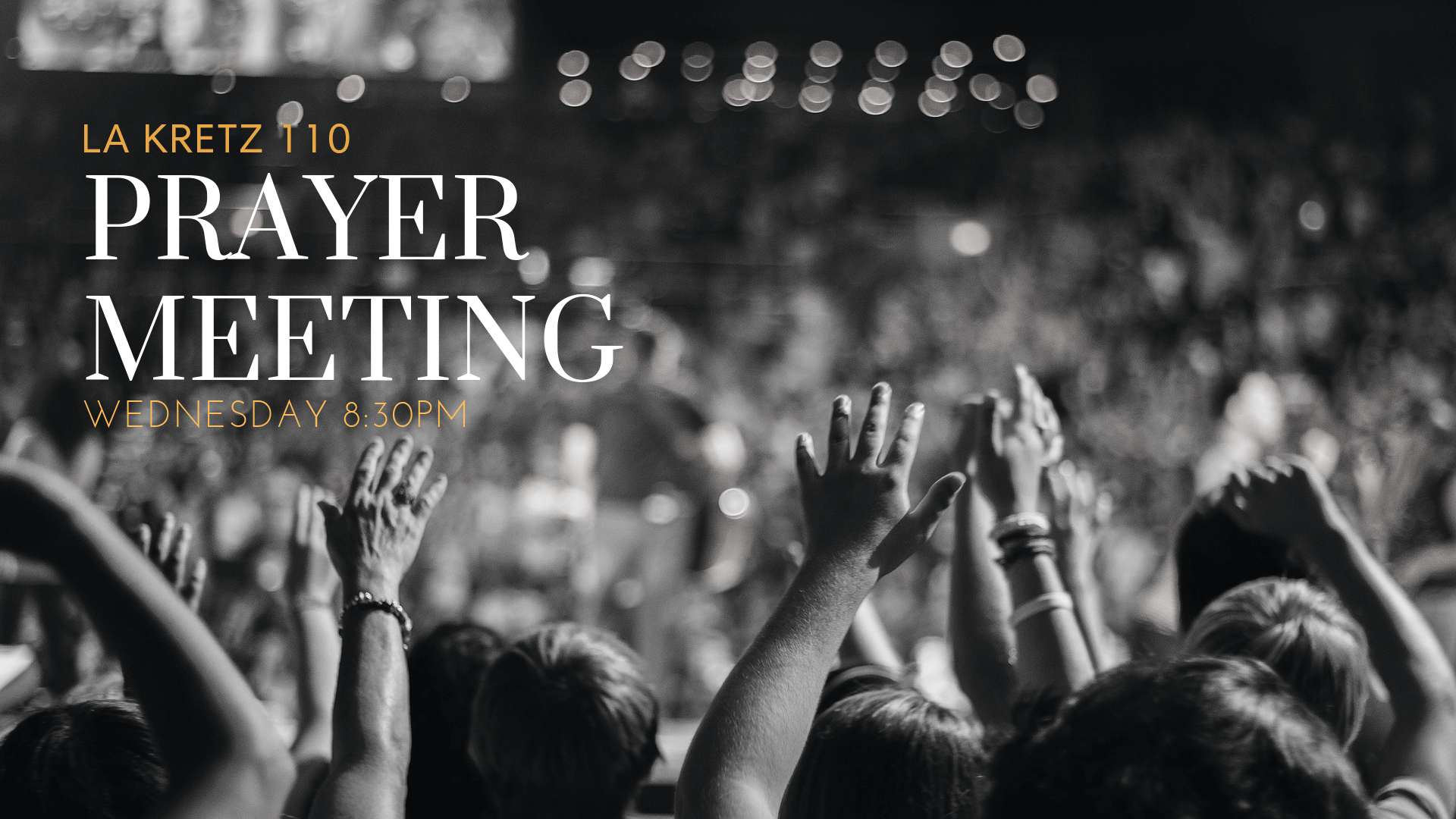 Join us for our weekly prayer meeting this Wednesday! Come and join us for a time of connecting with God and spiritual recharging. We will be meeting at  La Kretz 110  starting at  8:30PM .