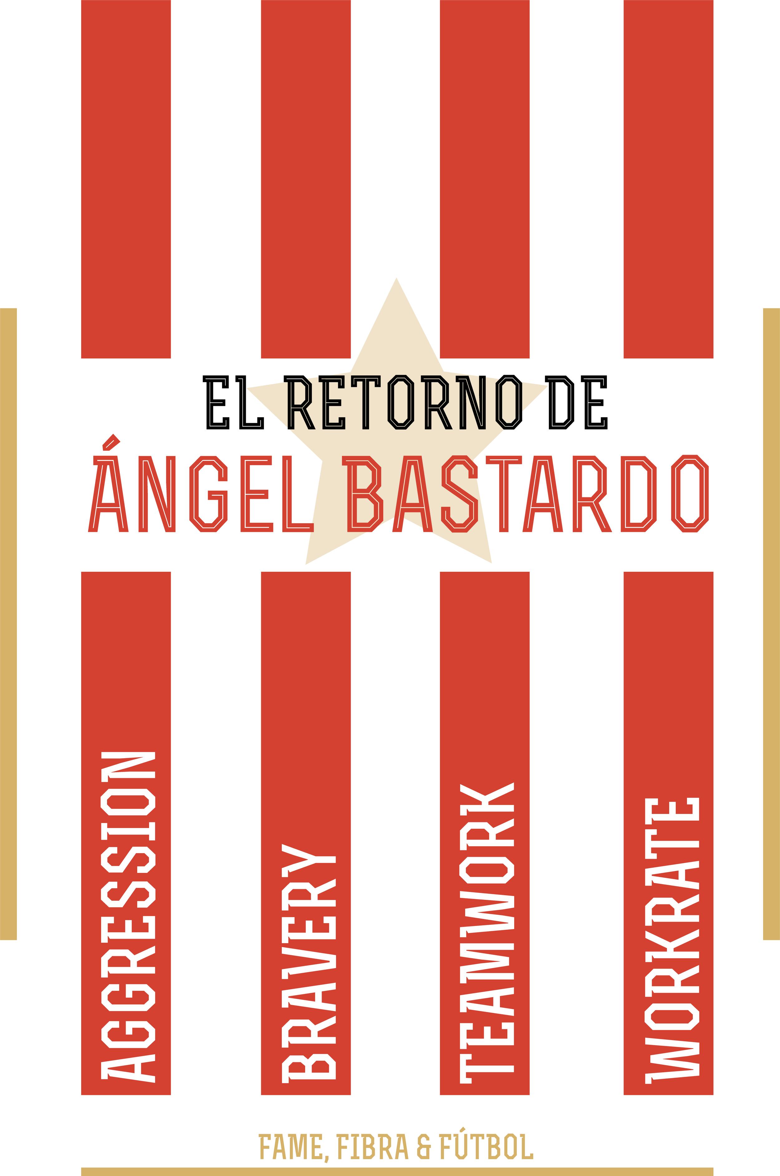'El Retorno de Ángel Bastardo' Credit:  Nestor