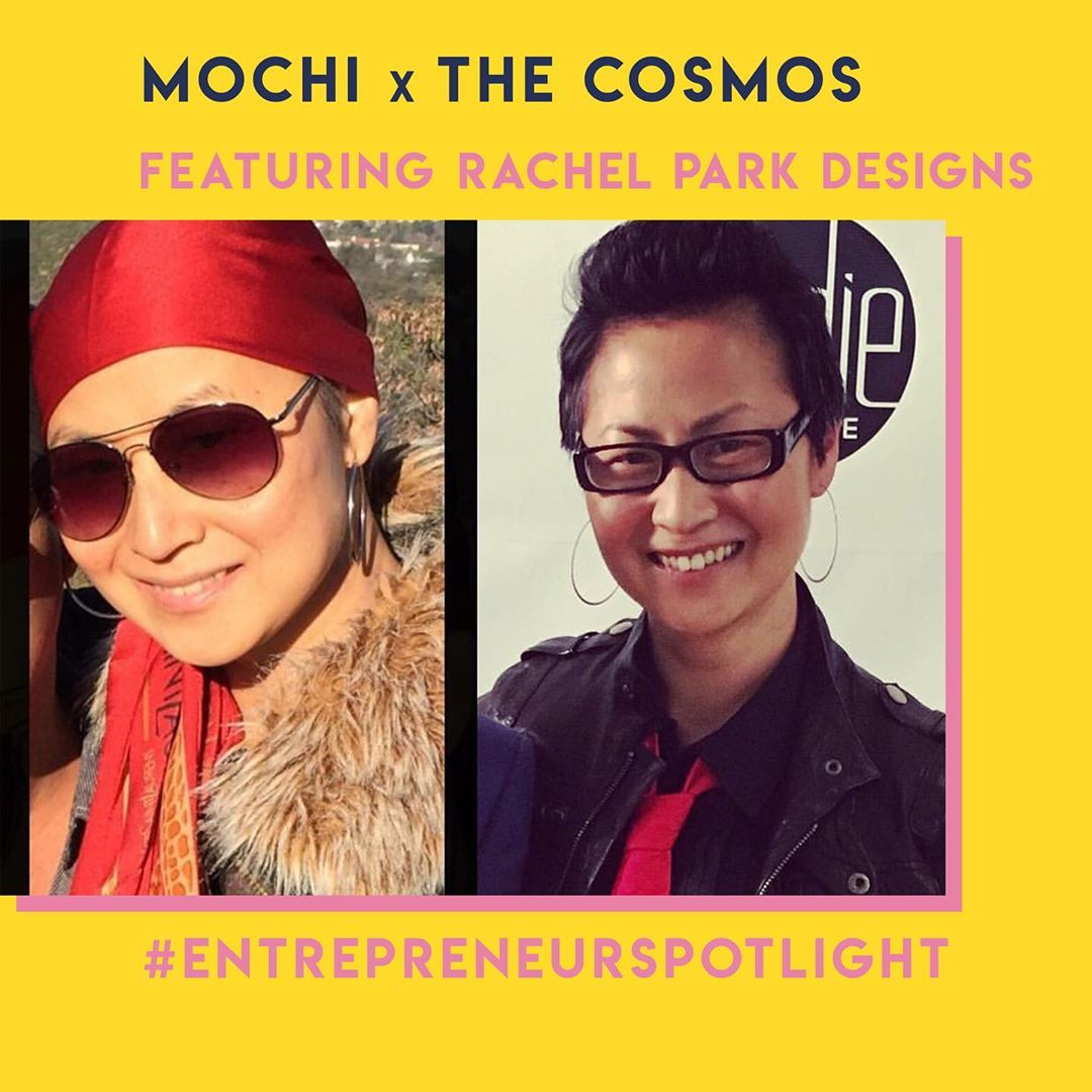 Mochi x The Cosmos: #EntrepreneurSpotlight: Featuring Rachel Park Designs
