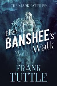 [FT-2017-002]-FT-The-Banshee's-Walk-E-Book-Cover--200x300.jpg