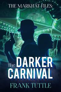 [FT-2017-002]-FT-The-Darker-Carnival-E-Book-Cover_200x300 (1).jpg