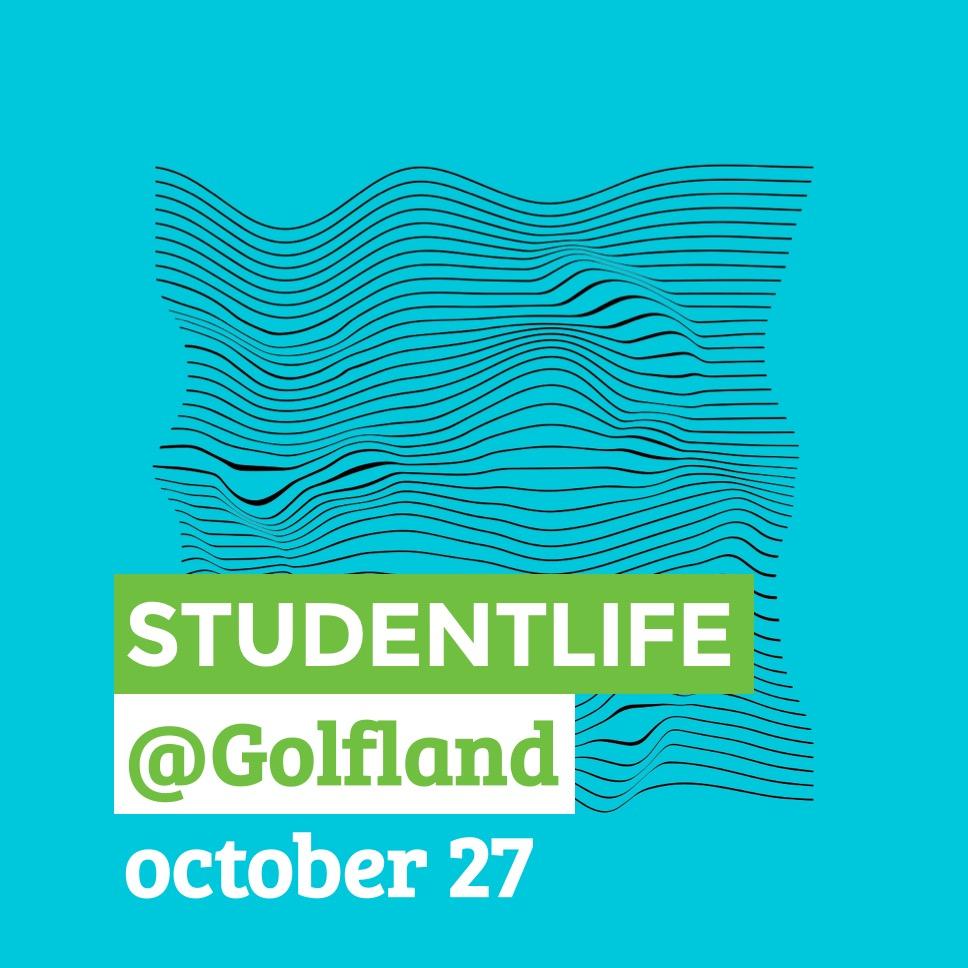 StudentLife - Golfland - Oct 27