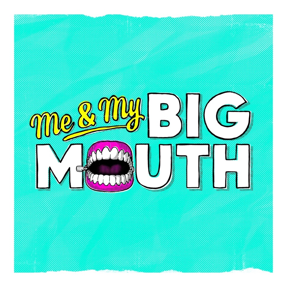 Me & My Big Mouth - Instagram