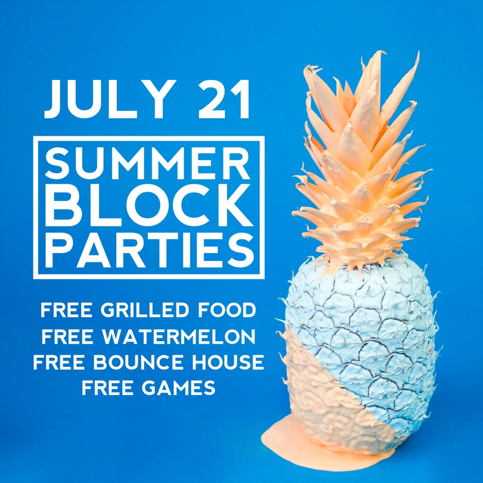 Summer Block Party - July 21