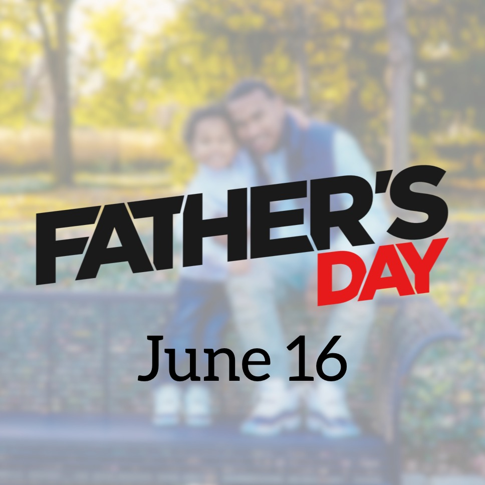 Father's Day - June 16