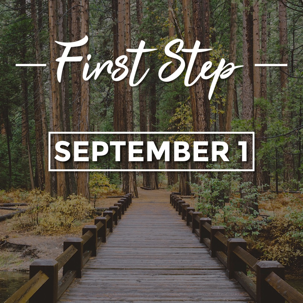 First Step - Sept 1
