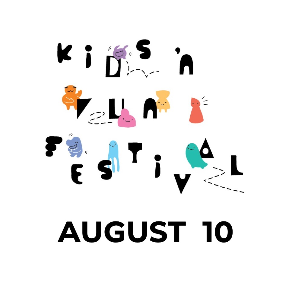 Kids 'N Fun Festival - Aug 10