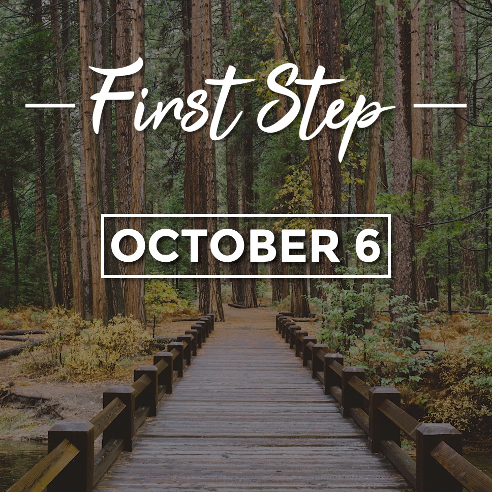 First Step - Oct 6