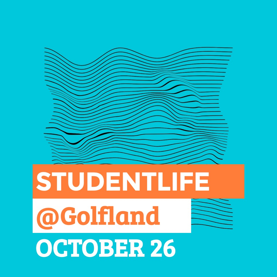 StudentLife - Golfland - Oct 26